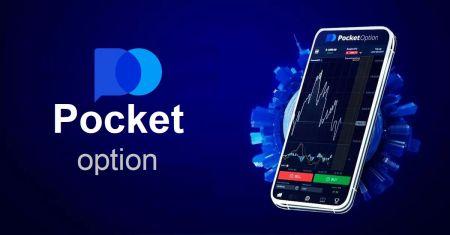 Cep Telefonu için Pocket Option Uygulaması Nasıl İndirilir ve Kurulur (Android, iOS)
