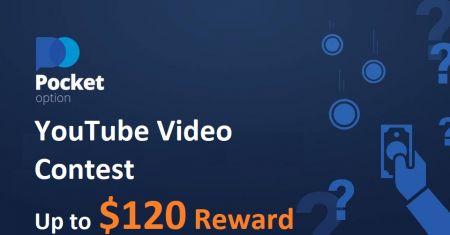 Pocket Option YouTube Video Yarışması - 120 Dolara Kadar Ödül